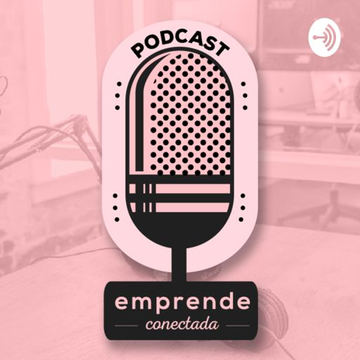 Cover art for podcast Emprende conectada