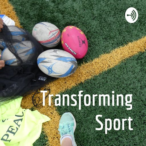 Cover art for podcast Transforming Sport