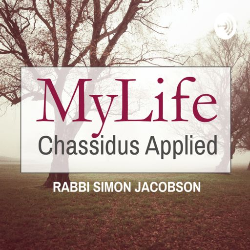 Cover art for podcast MyLife: Chassidus Applied