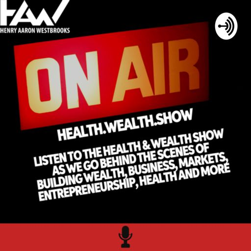 Cover art for podcast Health and Wealth