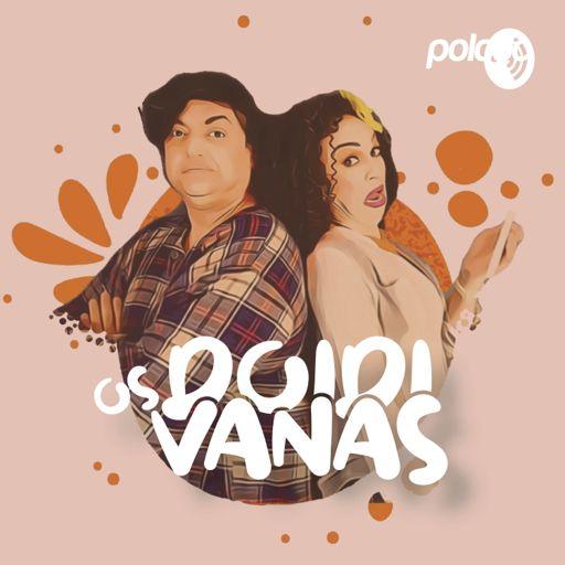 Cover art for podcast Os Doidivanas