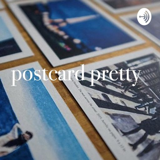 Cover art for podcast Postcardpretty
