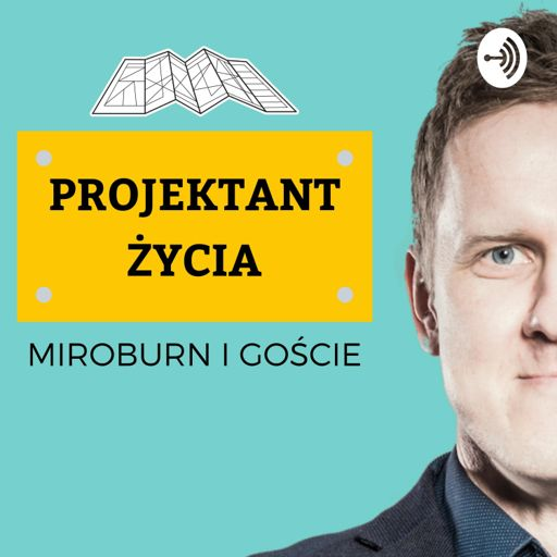 Cover art for podcast Projektant Życia