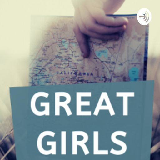Cover art for podcast Great Girls
