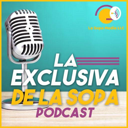 Cover art for podcast EXCLUSIVA DE LA SOPA MEDIA