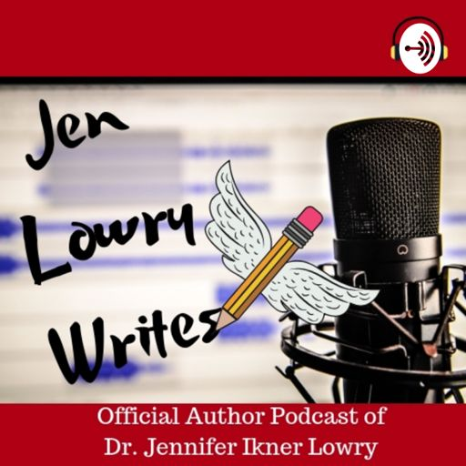 Jen Lowry Writes - Authors and Readers Together on RadioPublic