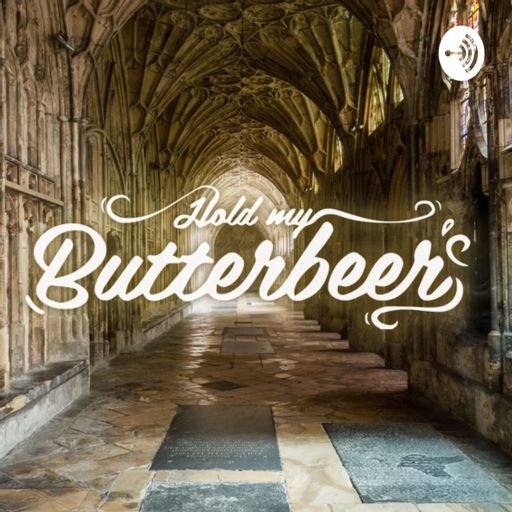 Cover art for podcast Hold My Butterbeer - A Wizarding World Canon Podcast