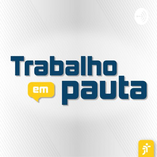Cover art for podcast Trabalho em pauta