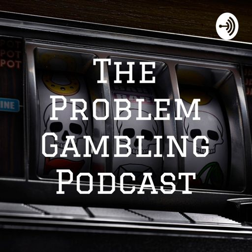 Cover art for podcast The Problem Gambling Podcast