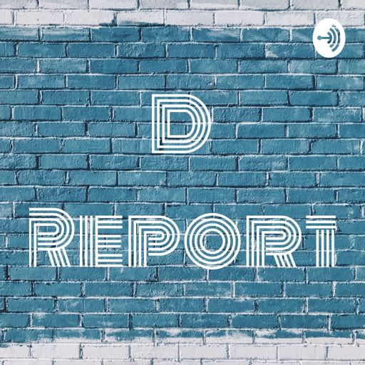 Cover art for podcast D Report