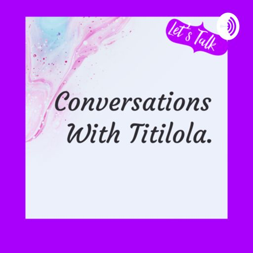 Cover art for podcast  Conversations With Titilola.