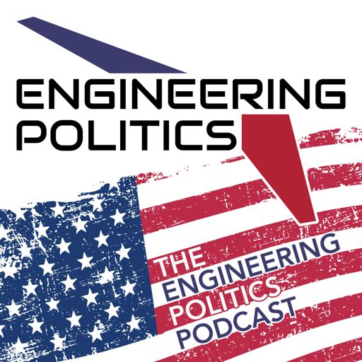 Cover art for podcast The Engineering Politics Podcast