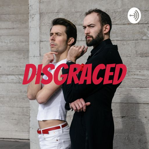 Cover art for podcast Disgraced