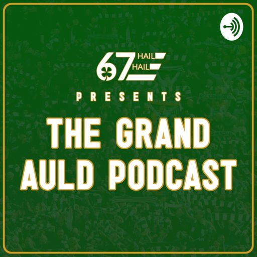 Cover art for podcast The Grand Auld Podcast