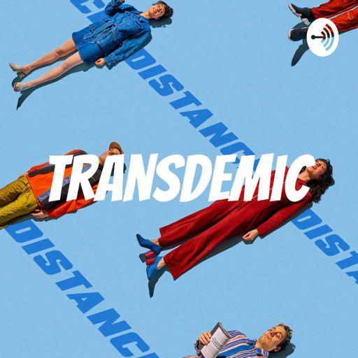 Cover art for podcast Transdemic