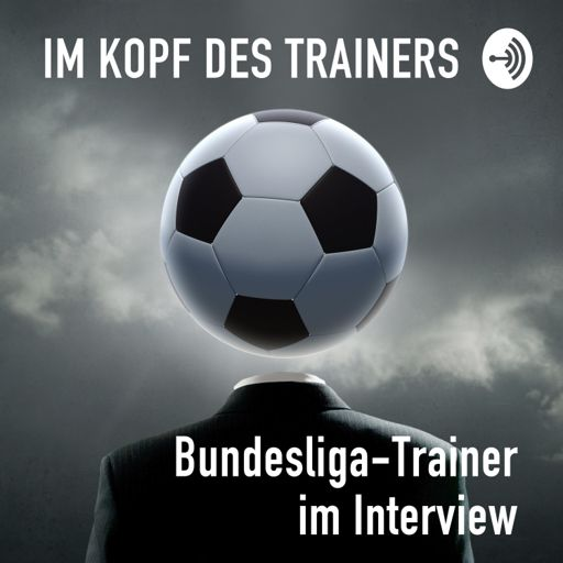 Cover art for podcast Im Kopf des Trainers