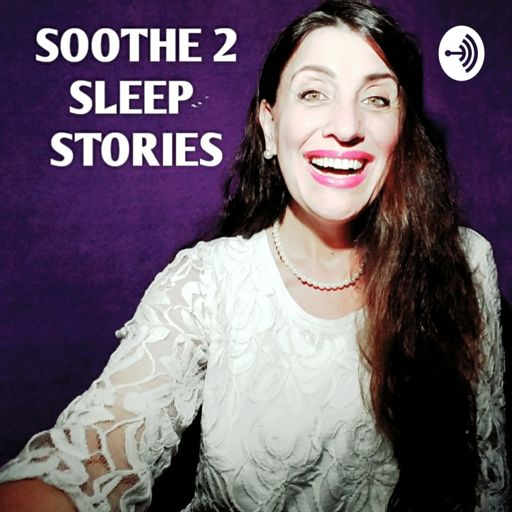 Cover art for podcast SOOTHE 2 SLEEP STORIES