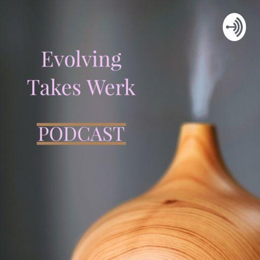 Cover art for podcast Evolving Takes Werk