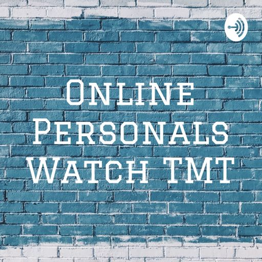 Cover art for podcast Online Personals Watch TMT