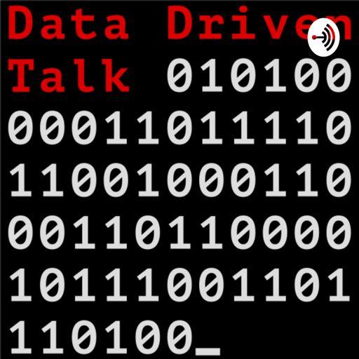 Cover art for podcast Data Driven Talk