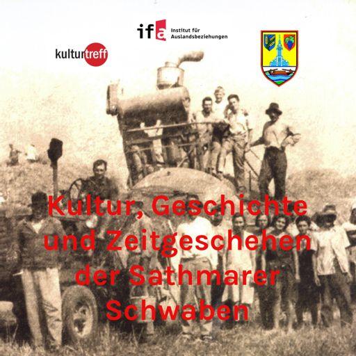 Cover art for podcast Kultur, Geschichte und Zeitgeschehen der Sathmarer Schwaben