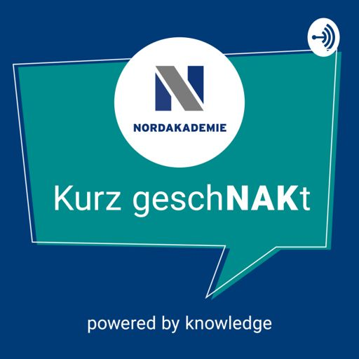 "Cover art for podcast ""Kurz geschNAKt"" - Der Podcast der NORDAKADEMIE"