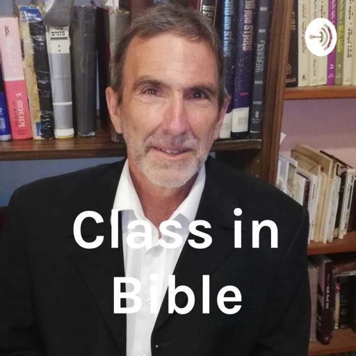 Cover art for podcast Class in Bible