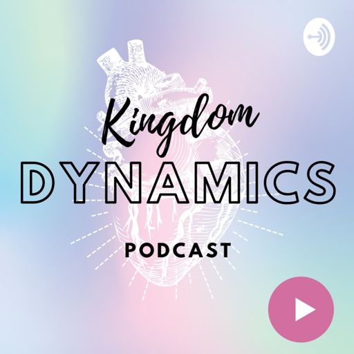 Cover art for podcast Kingdom Dynamics Podcast