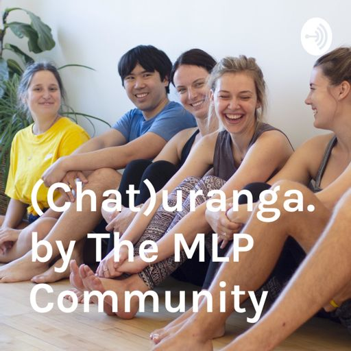 Cover art for podcast Chaturanga.  by The MLP Community
