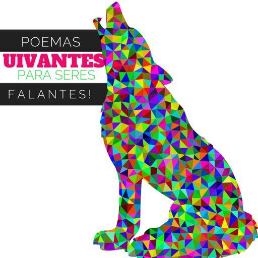 Cover art for podcast Poemas uivantes para seres falantes