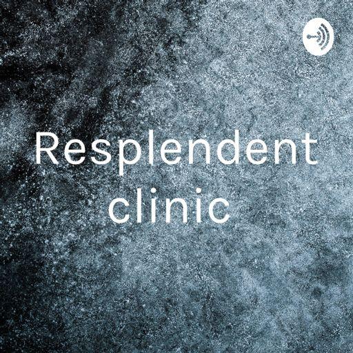 Cover art for podcast Resplendent clinic