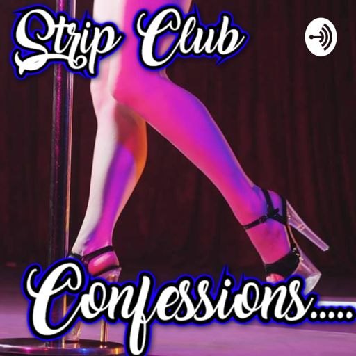 Cover art for podcast Strip Club Confessions