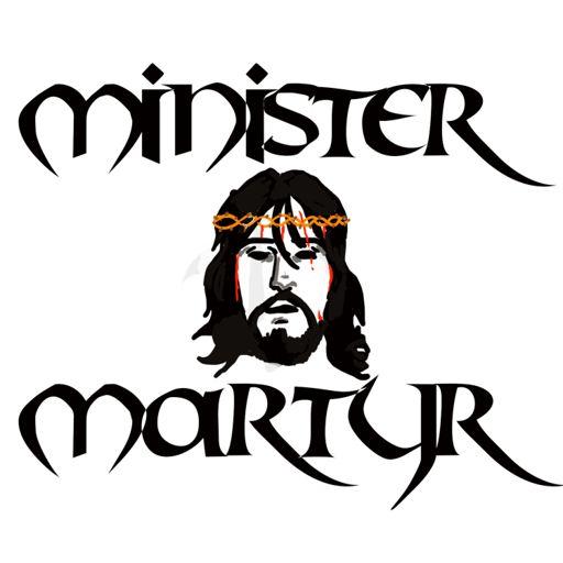 Cover art for podcast Minister Martyr