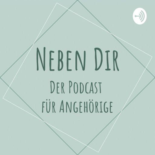 Cover art for podcast Neben Dir – der Podcast für Angehörige
