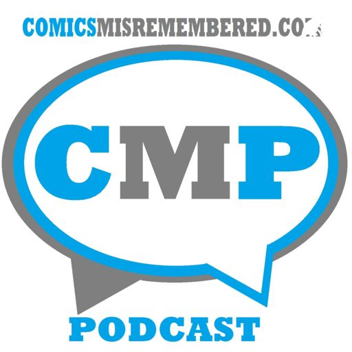 Cover art for podcast Comics Misremembered Podcast