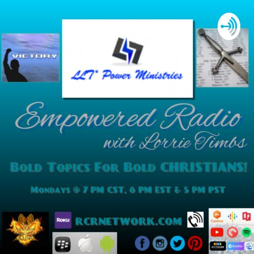 Cover art for podcast Empowered Radio with Lorrie L. Timbs