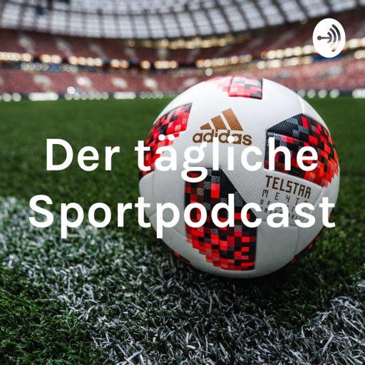 Cover art for podcast Der tägliche Sportpodcast