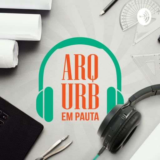 Cover art for podcast ArqUrb em Pauta