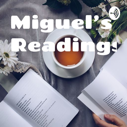 Cover art for podcast Miguel's Readings