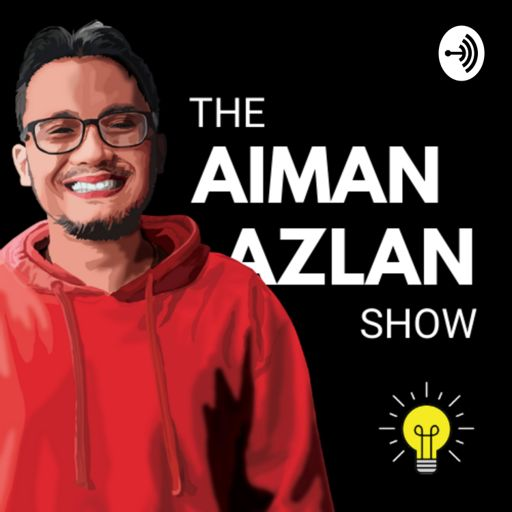Cover art for podcast The Aiman Azlan Show