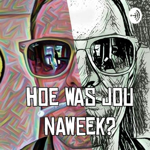 Cover art for podcast Hoe was jou naweek? met Stix