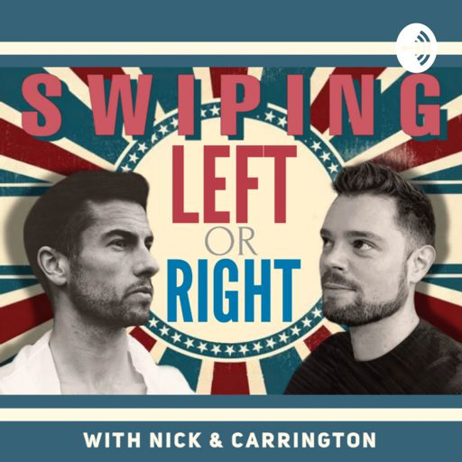 Cover art for podcast Swiping Left or Right - With Nick & Carrington