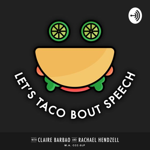 Cover art for podcast Let's Taco Bout Speech