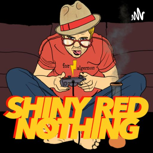 Cover art for podcast Shiny Red Nothing