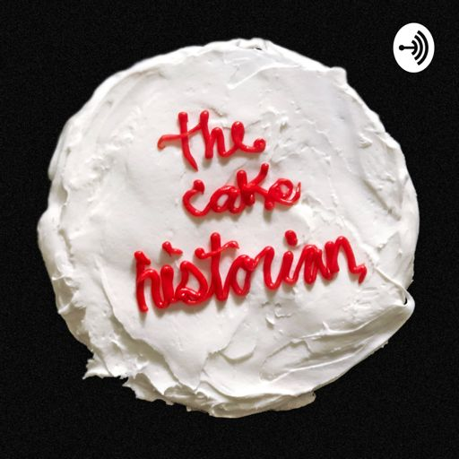 Cover art for podcast The Cake Historian