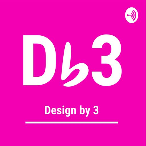 Cover art for podcast Design by 3