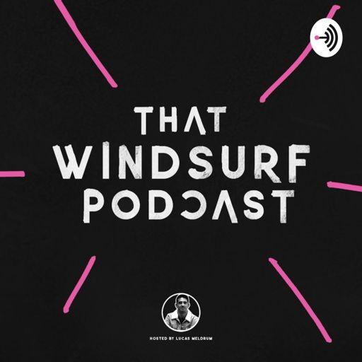 Cover art for podcast That Windsurf Podcast