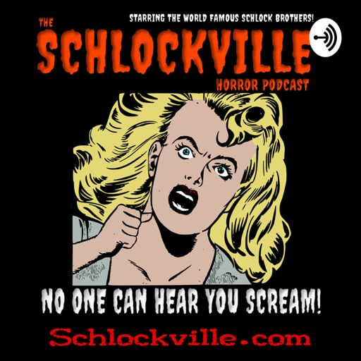 Cover art for podcast The Schlockville Horror Podcast