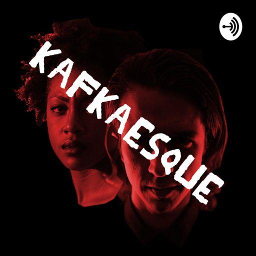 Cover art for podcast Kafkaesque, a radio thriller
