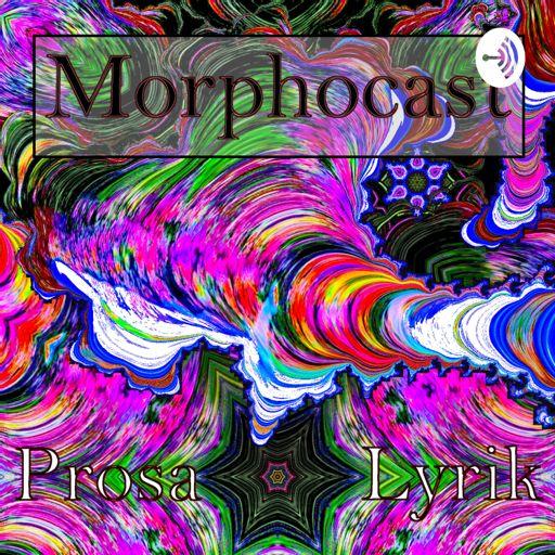 Cover art for podcast Morphocast - Prosa & Lyrik